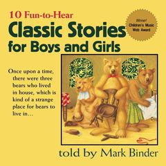 Classic Stories for Boys and Girls by Mark Binder audiobook