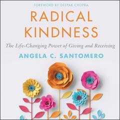 Radical Kindness by Angela C. Santomero audiobook