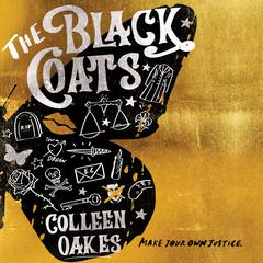 The Black Coats by Colleen Oakes audiobook