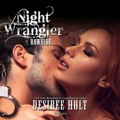 Night Wrangler by  Desiree Holt audiobook