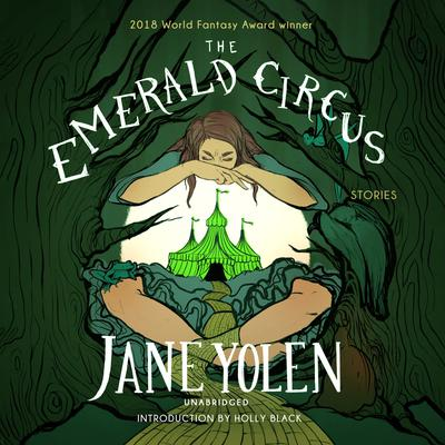 The Emerald Circus by Jane Yolen audiobook