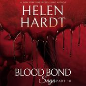Blood Bond: 10 by  Helen Hardt audiobook
