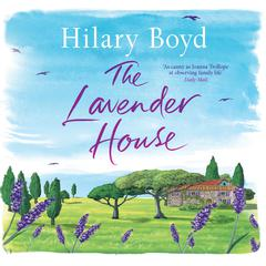 The Lavender House by Hilary Boyd audiobook