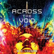 Across the Void by  S. K. Vaughn audiobook