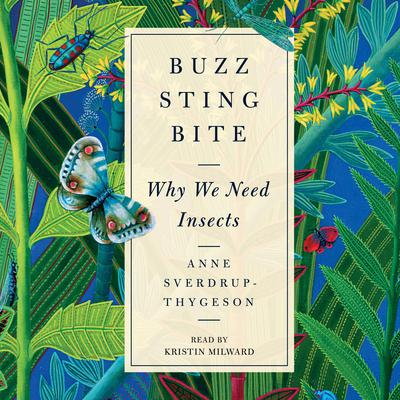 Buzz, Sting, Bite by Anne Sverdrup-Thygeson audiobook