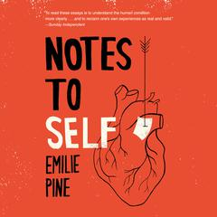 Notes to Self by Emilie Pine audiobook