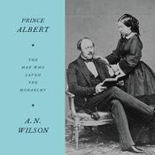 Prince Albert by  A. N. Wilson audiobook