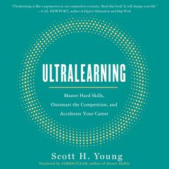 Ultralearning by Scott H. Young audiobook