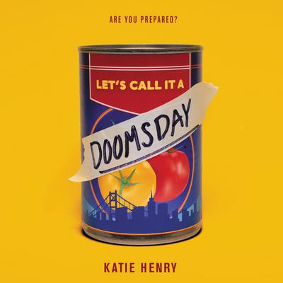 Let's Call It a Doomsday by Katie Henry audiobook