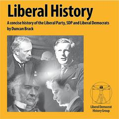 Liberal History by Duncan Brack audiobook