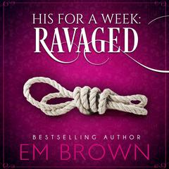 Ravaged by E. M. Brown audiobook