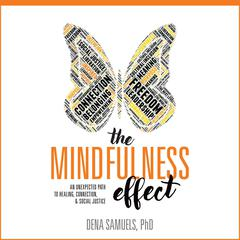 The Mindfulness Effect by Dena Samuels audiobook