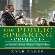 The Public Speaking Project by  Kyle Faber audiobook