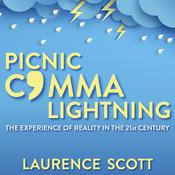 Picnic Comma Lightning by  Laurence Scott audiobook