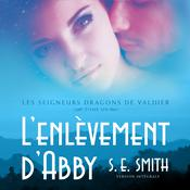 L'enlèvement d'Abby by  S.E. Smith audiobook