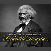 Narrative of the Life of Frederick Douglass by  Frederick Douglass audiobook