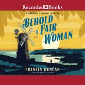 Behold a Fair Woman by  Francis Duncan audiobook