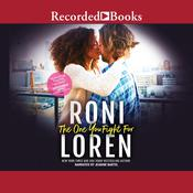 The One You Fight For by  Roni Loren audiobook