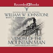 Venom of the Mountain Man by  William W. Johnstone audiobook