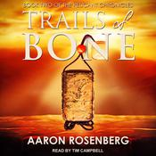 Trails of Bone by  Steven Savile audiobook