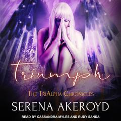 Triumph by Serena Akeroyd audiobook