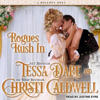 Rogues Rush In by Tessa Dare audiobook