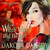 Witch Way Did He Go? by  Dakota Cassidy audiobook
