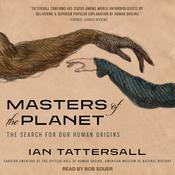 Masters of the Planet by  Ian Tattersall audiobook