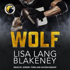 Wolf by Lisa Lang Blakeney audiobook