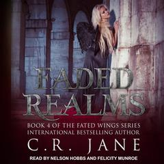 Faded Realms by C.R. Jane audiobook