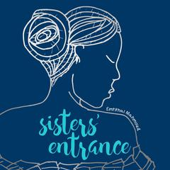 Sisters' Entrance by Emtithal Mahmoud audiobook
