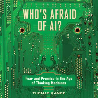 Who's Afraid of AI? by Thomas Ramge audiobook
