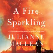 A Fire Sparkling by  Julianne MacLean audiobook