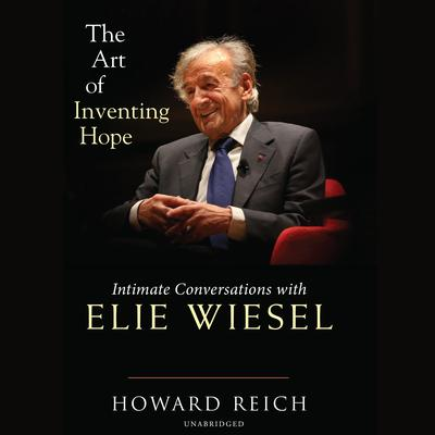 The Art of Inventing Hope by Howard Reich audiobook