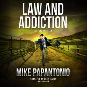 Law and Addiction by  Mike Papantonio audiobook