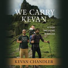 We Carry Kevan by Kevan Chandler audiobook