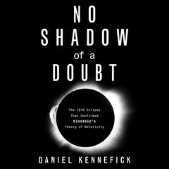 No Shadow of a Doubt by Daniel Kennefick audiobook