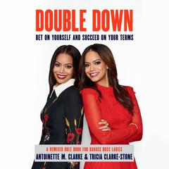 Double Down by Antoinette M. Clarke audiobook