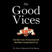 The Good Vices by  Dr. Harry Ofgang audiobook