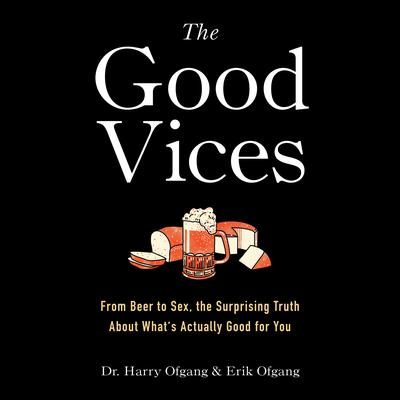 The Good Vices by Harry Ofgang audiobook