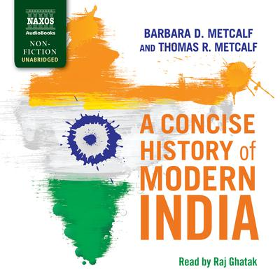 A Concise History of Modern India by Barbara D. Metcalf audiobook