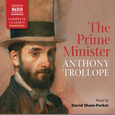 The Prime Minister by Anthony Trollope audiobook
