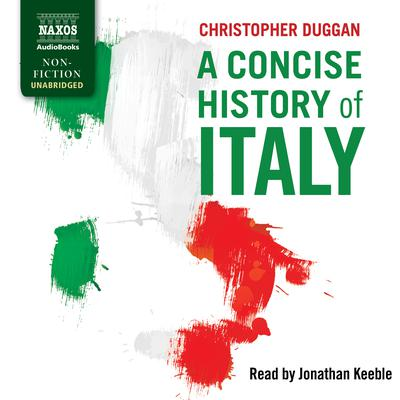 A Concise History of Italy by Christopher Duggan audiobook
