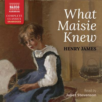 What Maisie Knew by Henry James audiobook