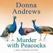 Murder with Peacocks by  Donna Andrews audiobook