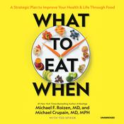 What to Eat When by  Michael F. Roizen MD audiobook