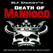 Death of Manhood by  RJ Derby audiobook