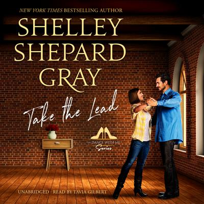 Take the Lead by Shelley Shepard Gray audiobook