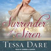 Surrender of a Siren by  Tessa Dare audiobook
