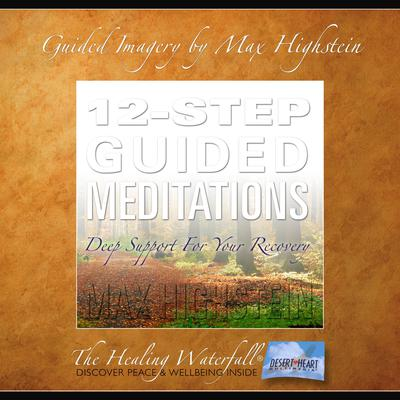 12-Step Guided Meditations by Max Highstein audiobook